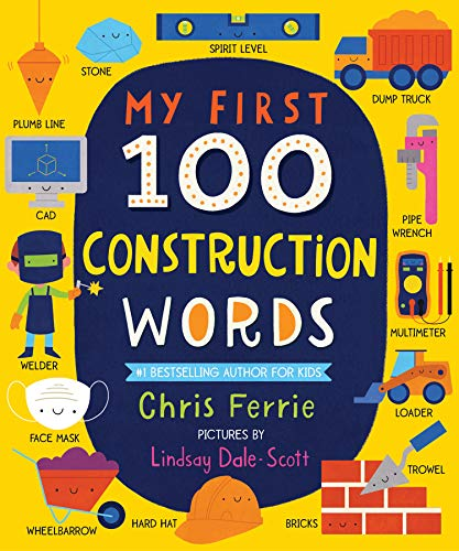 My First 100 Construction Words (My First STEAM Words)の詳細を見る