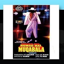 Hum Se Hai Muqabala (Kadalan) - Hindi Film