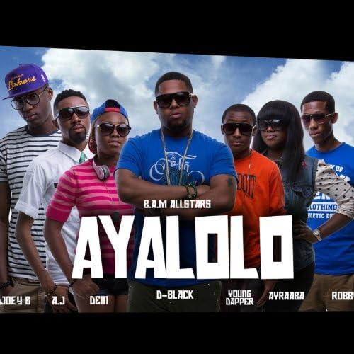 Black Avenue Muzik feat. Dein, Ayraaba, D-Black, Young Dapper, Robby Adams & A.J. Omo Alajah &Joey B