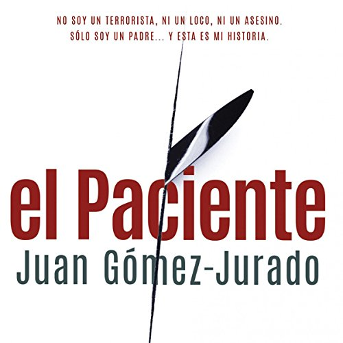 El Paciente [The Patient] audiobook cover art