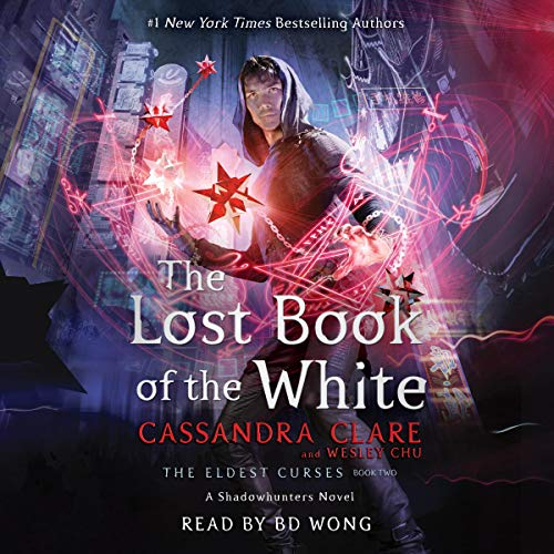 The Lost Book of the White Audiobook By Cassandra Clare,                                                                                        Wesley Chu cover art