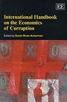International Handbook on the Economics of Corruption (Elgar Original Reference)