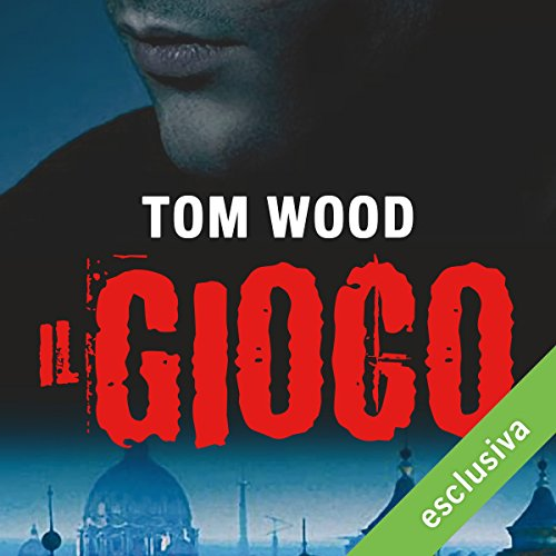 Il gioco (Victor l'assassino 3) | Tom Wood