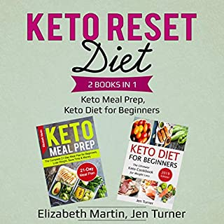 Keto Reset Diet: 2 Books in 1     Keto Meal Prep, Keto Diet for Beginners              By:                                                                                                                                 Elizabeth Martin,                                                                                        Jen Turner                               Narrated by:                                                                                                                                 Jordan Dar,                                                                                        Betty Johnston                      Length: 3 hrs and 33 mins     40 ratings     Overall 5.0