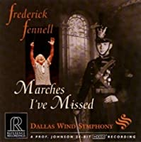 Frederick Fennell: Marches I've Missed (1998-10-13)