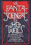 La fanta-scienza di H. G. Wells: La macchina del...