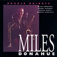 Double Dribble by MILES DONAHUE