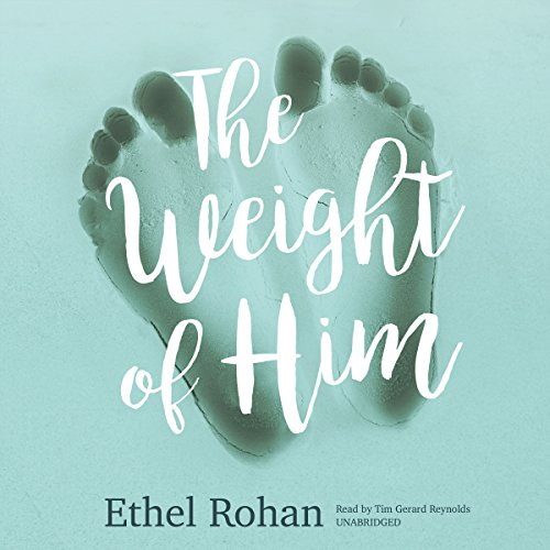 The Weight of Him audiobook cover art