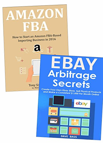 Amazon Com Make Money On Amazon Ebay How To Make A Living Selling Items Via Amazon Fba Ebay Arbitrage Ebook Simmons Tony Kindle Store