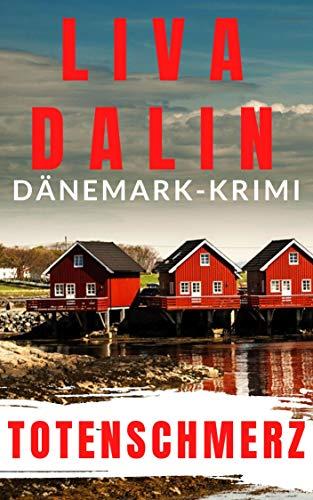 Totenschmerz: Dänemark-Krimi (Stella Nykvist 2)