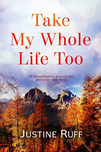Take My Whole Life Too (English Edition)