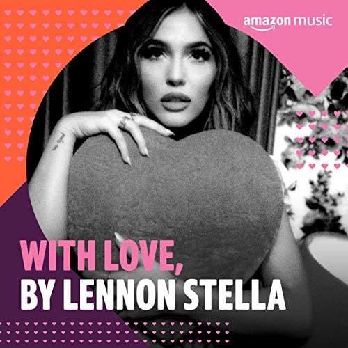 Curated by Lennon Stella