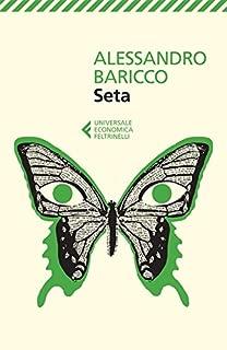 Seta (Universale economica Vol. 8089) (Italian Edition)