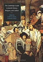 The Cambridge Guide to Jewish History, Religion, and Culture (Comprehensive Surveys of Religion)