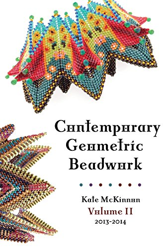Compare Textbook Prices for Contemporary Geometric Beadwork, Volume II by Kate McKinnon 2014-05-03  ISBN 9780981646855 by Kate McKinnon