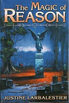 The Magic of Reason (Magic or Madness; Magic Lessons; Magic's Child) 0739482068 Book Cover