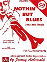 Vol. 2, Nothin' But Blues: Jazz And Rock (Book & CD Set)