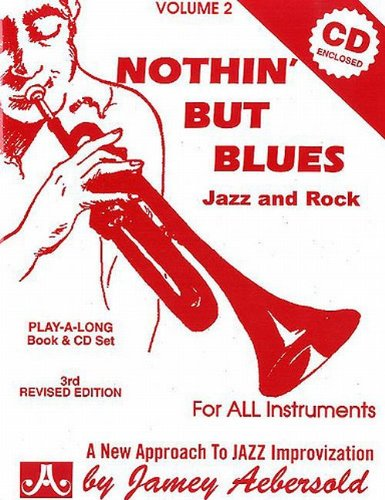 Nothin' But Blues: Jazz And Rock...