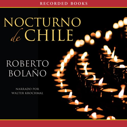 Nocturno de Chile [By Night in Chile] audiobook cover art