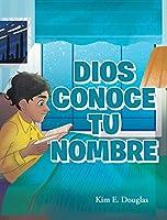 Dios Conoce Tu Nombre