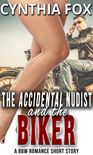 The Accidental Nudist and the Biker: A BBW Romance Short Story (English Edition)