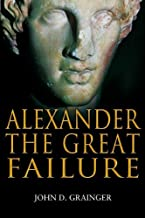 Best failures of alexander the great Reviews