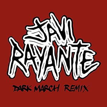 Dark March (Remix)