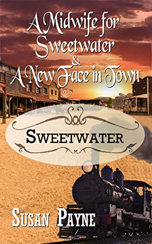 A Midwife for Sweetwater and A New Face in Town (English Edition)