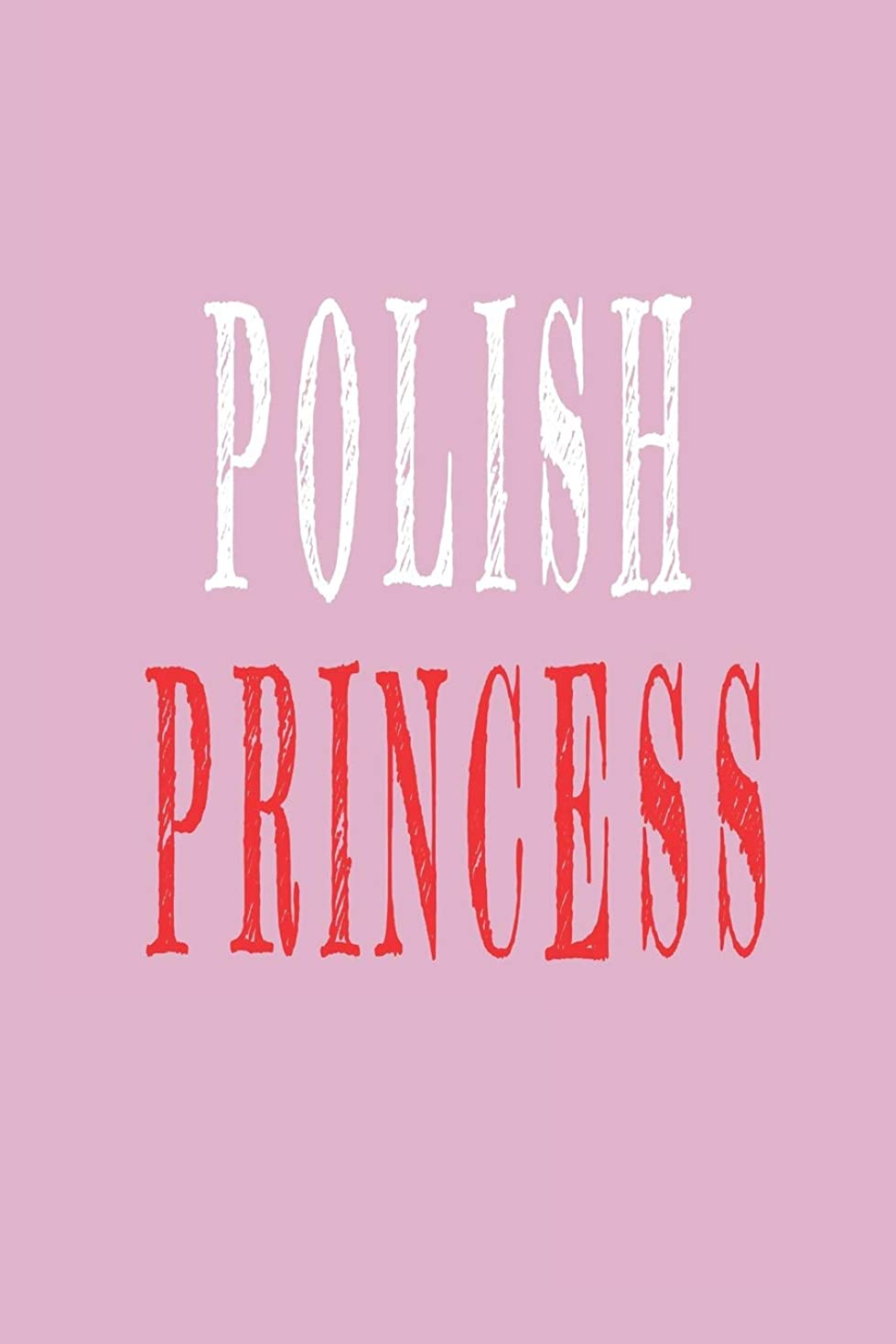 成功した熱心な仲人Polish Princess: Blank lined journal for polish men and polish women