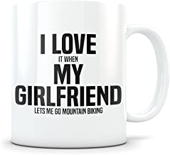 Mountain Biking Gift for Boyfriend - Funny Downhill Biker Mug for Men in a Relationship - Gag Coffee Cup for Bike Enthusiast - Best BF I Love My Girlfriend Present Idea for Him