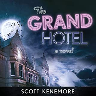 The Grand Hotel: A Novel                   By:                                                                                                                                 Scott Kenemore                               Narrated by:                                                                                                                                 Christian Rummel                      Length: 10 hrs and 40 mins     1 rating     Overall 4.0