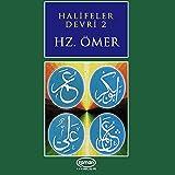 Halifeler Devri - 2 (Hz.Ömer)