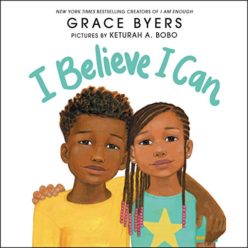 I Believe I Can Audiobook By Grace Byers cover art
