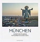 Rainer Viertlböck: München Farbfotografien 2009-2015