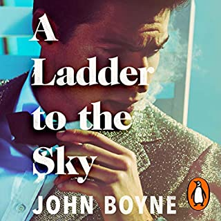 A Ladder to the Sky                   By:                                                                                                                                 John Boyne                               Narrated by:                                                                                                                                 Richard E. Grant,                                                                                        Laurence Kennedy,                                                                                        Richard Cordery,                   and others                 Length: 11 hrs and 32 mins     216 ratings     Overall 4.6