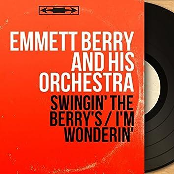 Swingin' the Berry's / I'm Wonderin' (feat. Guy Lafitte, Sammy Price, Pops Foster, Freddy Moore) [Mono Version]