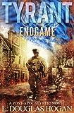 Tyrant: Endgame (book 3)