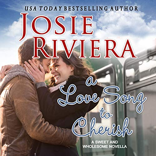 A Love Song to Cherish: A Sweet and Wholesome Christian Novella  By  cover art