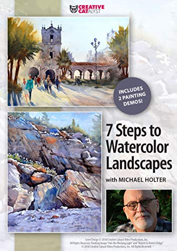 MICHAEL HOLTER: 7 STEPS TO WATERCOLOR LANDSCAPES