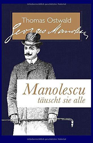 Manolescu täuscht sie alle: Der Fürst der Diebe