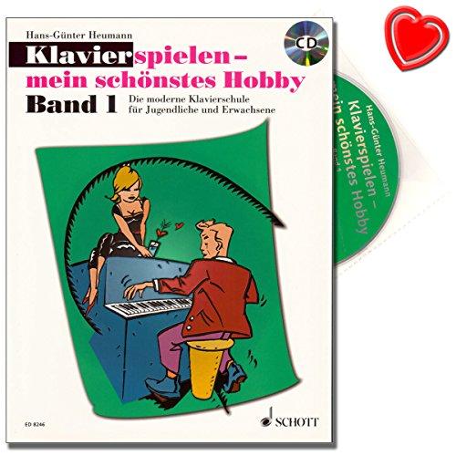 Klavierspielen - mein schönstes Hobby Band 1 - Klavierschule für Jugendliche und Erwachsene - eine leicht verständliche, pädagogisch durchdachte Anleitung mit CD und herzförmiger Notenklammer