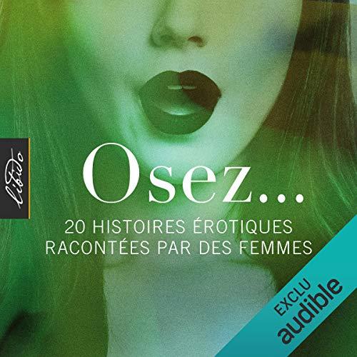 Couverture de Osez... 20 histoires érotiques racontées par des femmes