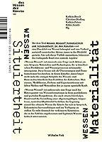 Wessen Wissen?: Materialitaet und Situiertheit in den Kuensten