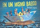 EN UN MISMO BARCO (Los especiales de a la orilla del viento)