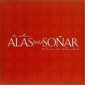 Alas para Soñar: 10 Años de Navidad, Vol. 2