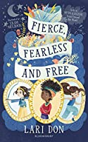 Fierce, Fearless and Free: Girls in myths and legends from around the world