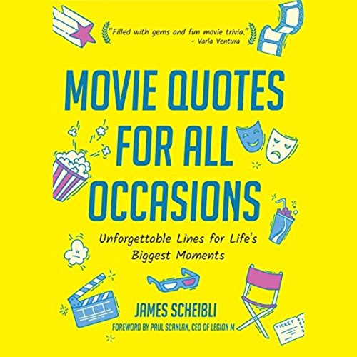 Movie Quotes for All Occasions: Unforgettable Lines for Life's Biggest Moments audiobook cover art