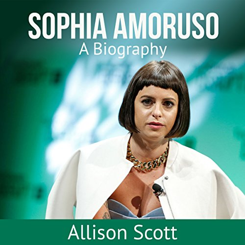 Sophia Amoruso: A Biography cover art