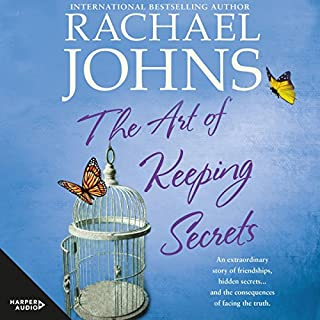 The Art of Keeping Secrets                   By:                                                                                                                                 Rachael Johns                               Narrated by:                                                                                                                                 Rebecca Macauley                      Length: 13 hrs and 44 mins     11 ratings     Overall 4.8