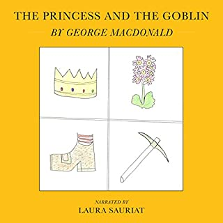 The Princess and the Goblin                   By:                                                                                                                                 George MacDonald                               Narrated by:                                                                                                                                 Laura Sauriat                      Length: 4 hrs and 41 mins     Not rated yet     Overall 0.0